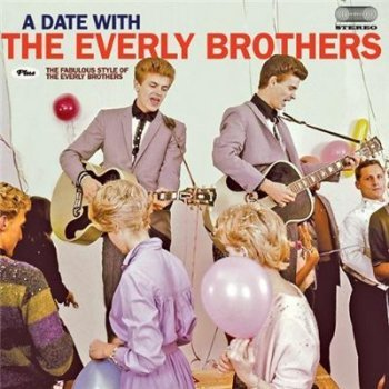 A Date With + Fabulous Style Of The Everly Brothers