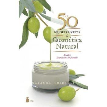 50 mejores recetas de cosmética natural