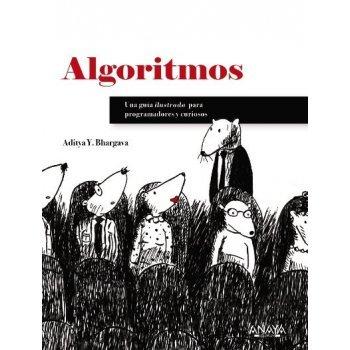 Algoritmos -  Guía ilustrada para programadores y curiosos