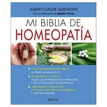 Mi biblia de la homeopatia
