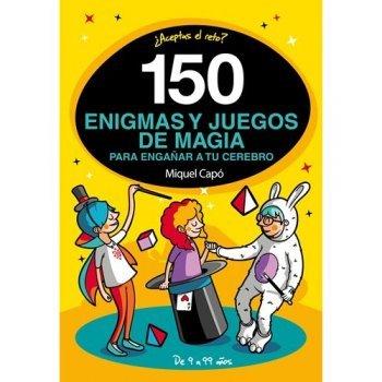 150 enigmas y juegos de magia para