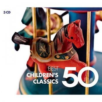 50 best childrens classics (3cd)