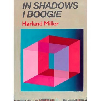Harland Miller: In Shadows I Boogie