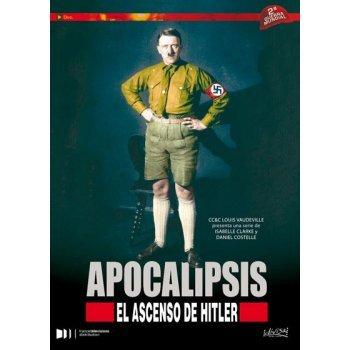 Apocalipsis, el ascenso de Hitler
