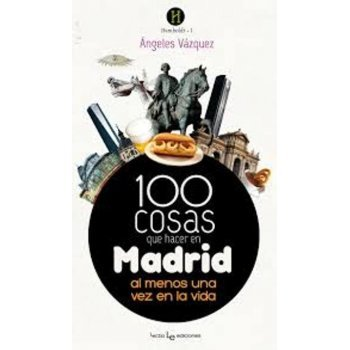 100 cosas para hacer en Madrid