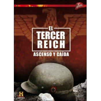 El Tercer Reich: Ascenso y caída