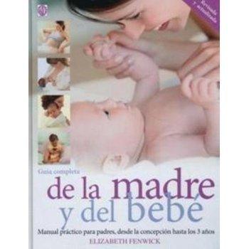 Guía completa de la madre y del bebé