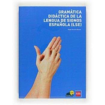 Gramática. Didáctica de la lengua de signos española