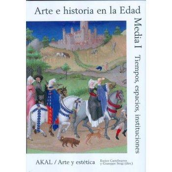 Arte e historia en la edad media Vol. 1
