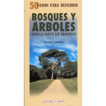 50 paseos para descubrir bosques y árboles singulares de Madrid