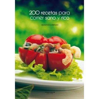 200 recetas para comer sano y rico