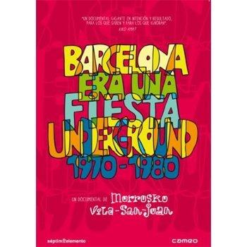Barcelona era una fiesta underground (1970-1980)