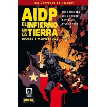 AIDP 17. El Infierno en la Tierra 2. Dioses y monstruos