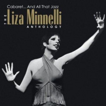 Cabaret And All That Jazz: Anthology