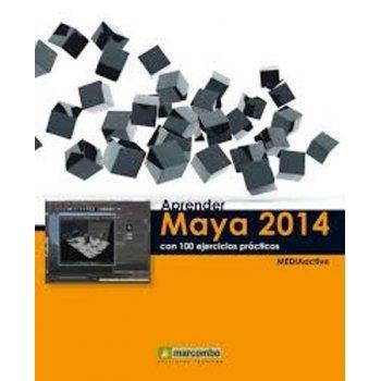 Aprende Maya 2014 con 100 ejercicios prácticos