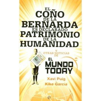 El coño de la Bernarda es declarado patrimonio de la Humanidad. El Mundo Today
