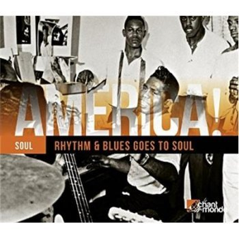 America! Vol.12-Rhythm & Blues Goes To Soul
